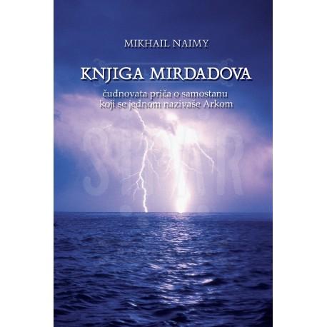 Knjiga Mirdadova – čudnovata priča o samostanu koji se jednom nazivaše Arkom