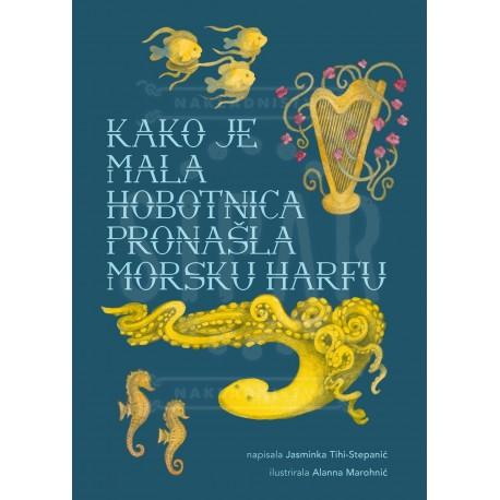 Kako je mala hobotnica pronašla morsku harfu